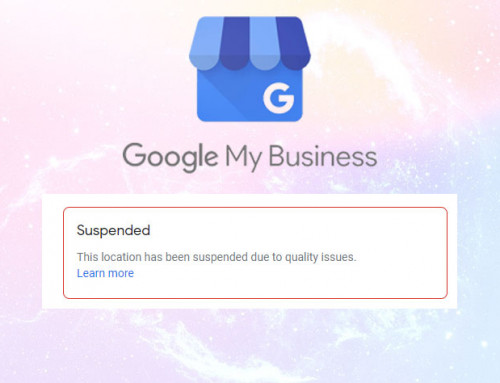 6 Common Reasons for Google My Business Listing Suspension