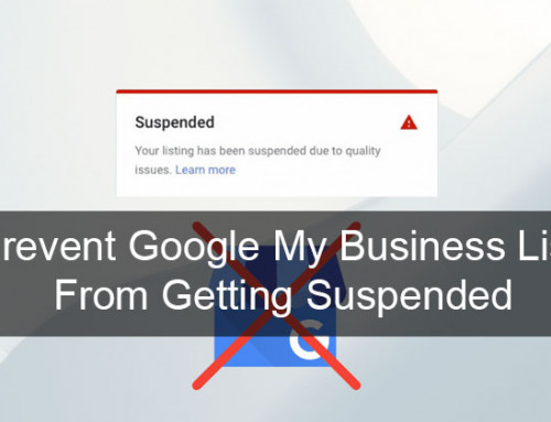 The #1 Ways to Prevent Google My Business List From Getting Suspended